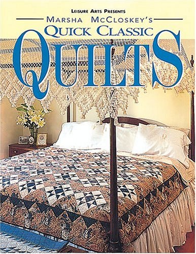 9780848714659: Marsha McCloskey's Quick Classic Quilts: Four-Patches to Feathered Stars (For the Love of Quilting)