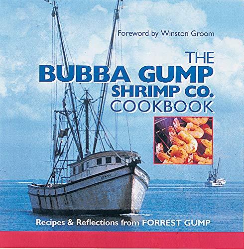 9780848714796: The Bubba Gump Shrimp Co. Cookbook