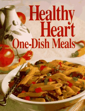 Healthy Heart One-Dish Meals (Today's Gourmet) (9780848714970) by Oxmoor House