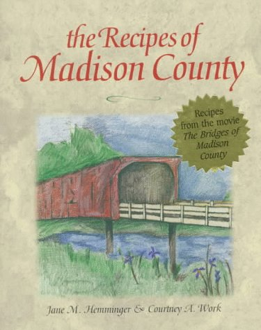 9780848715069: The Recipes of Madison County