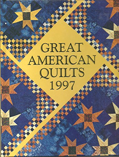 9780848715250: Great American Quilts 1997