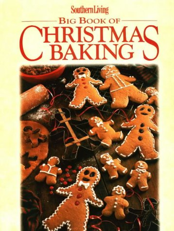 9780848715410: Southern Living Big Book of Christmas Baking (Big Books)
