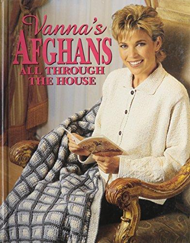 9780848715496: Vanna's Afghans: All Through the House
