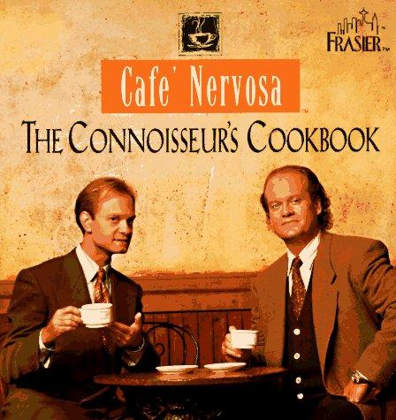 9780848715502: Cafe Nervosa: The Connoisseurs Cookbook