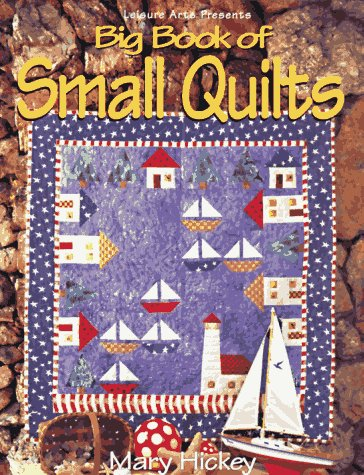 Big Book of Small Quilts