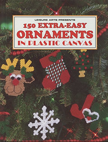 9780848715823: 150 Extra-Easy Ornaments in Plastic Canvas (Leisure Arts)