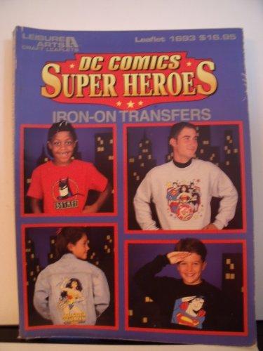 9780848715861: DC Comics Super Heroes Iron-On Transfers