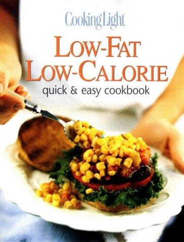 Low-Fat, Low-Calorie Quick and Easy Cookbook: Lowery, Deborah Garrison