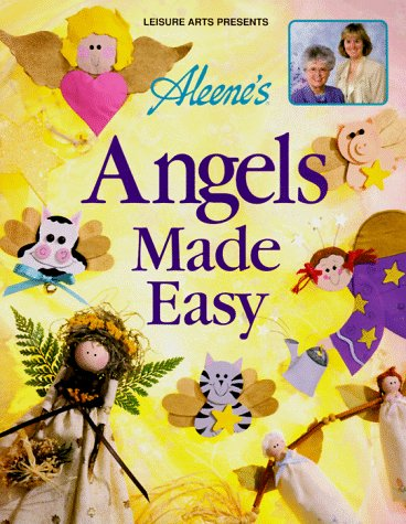 9780848716103: Aleene's Angels Made Easy (Aleene's Creative Living)