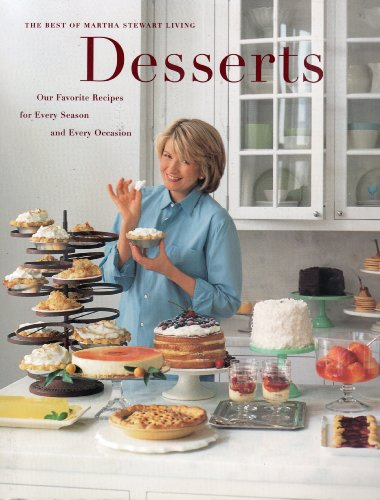 9780848716677: Title: Desserts our favorite recipes for every season an