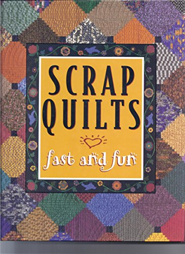 9780848716707: Scrap Quilts: Fast and Fun (For the Love of Quilting)