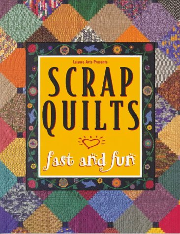 9780848716714: Scrap Quilts Fast and Fun