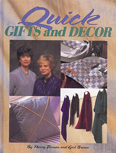 9780848716783: Quick gifts and decor (Sewing with Nancy)