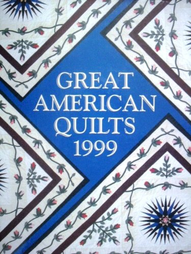 9780848716943: Great American Quilts 1999
