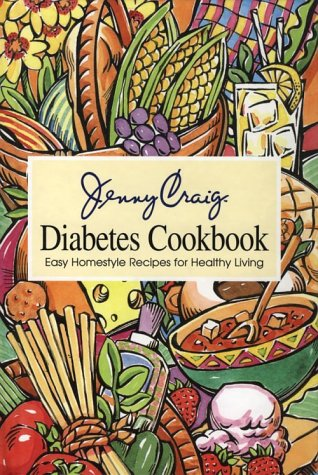 9780848718039: Jenny Craig Diabetes Cookbook: Easy Homestyle Recipes for Healthy Living