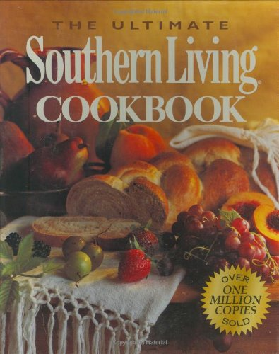 9780848718169: The Ultimate Southern Living Cookbook
