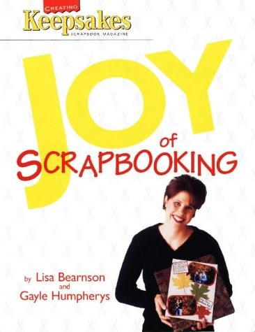 9780848718404: Joy of Scrapbooking (Leisure Arts #108711)