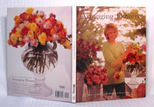 9780848718428: Arranging Flowers - The Best of Martha Stewart Living