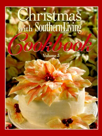 9780848718954: Christmas with Southern Living Cookbook, Volume 3