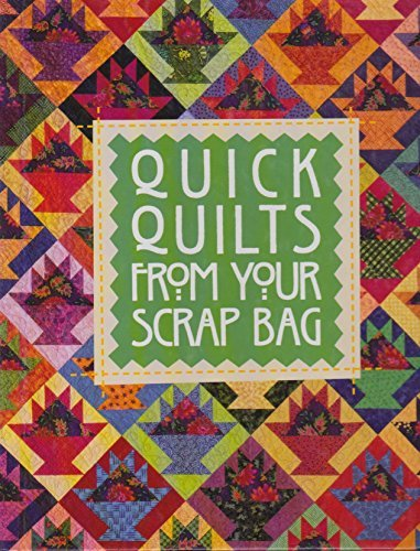 9780848719067: Quick quilts from your scrap bag (For the love of quilting)