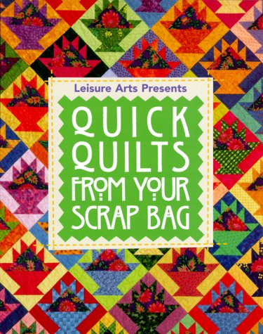 9780848719074: Quick Quilts from Your Scrap Bag