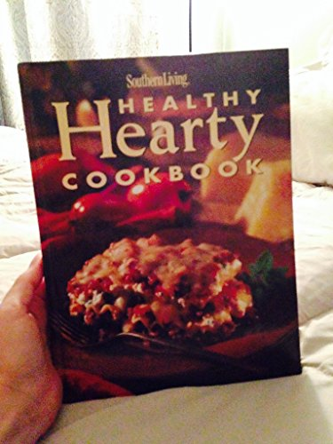9780848719463: Southern Living Healthy Hearty Cookbook