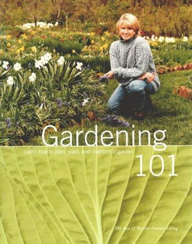 9780848719715: Gardening 101 (The Best of Martha Stewart Living Series)
