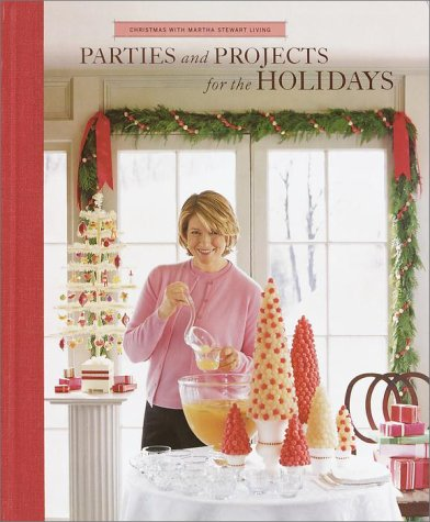 9780848719791: Parties And Projects For The Holidays (Christmas With Martha Stewart Living) Edition: First