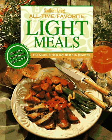 Southern Living All-Time Favorite Light Meals (9780848722296) by Jean Wickstrom Liles
