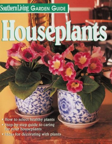 9780848722449: Houseplants (Southern Living Garden Guides)