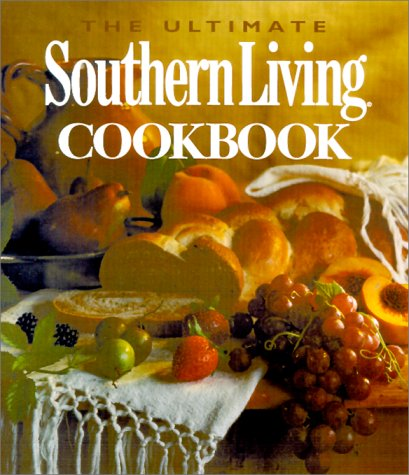 9780848723866: The Ultimate Southern Living Cookbook
