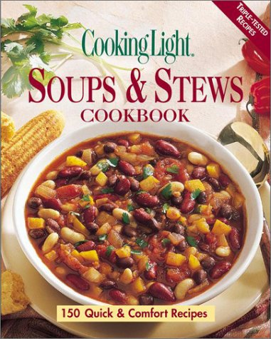 9780848724979: Cooking Light Soups & Stews Cookbook