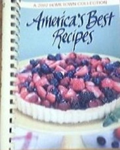 9780848725068: America's Best Recipes, A 2002 Hometown Collection [[Plastic-web Binding] 2002]