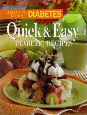 9780848725167: Quick and Easy Diabetic Recipes: Delicious Ways to Control Diabetes