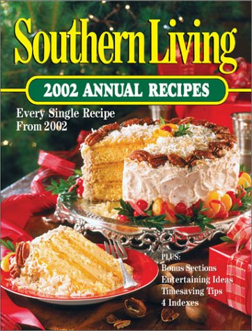 9780848725402: Southern Living: 2002 Annual Recipes