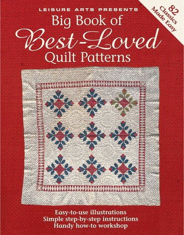 Big Book of Best-Loved Quilt Patterns (9780848725556) by Leisure Arts, Inc.