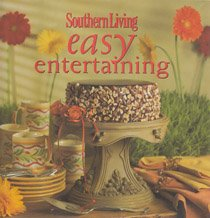 9780848725600: Southern Living Easy Entertaining
