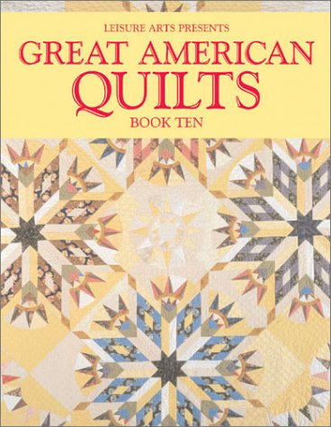 9780848725624: 10: Great American Quilts Book Ten