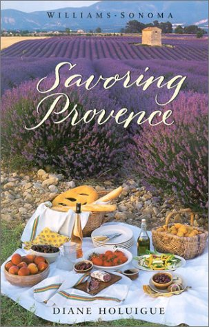 Williams-Sonoma Savoring Provence (0848725824) by Diane Holuigue