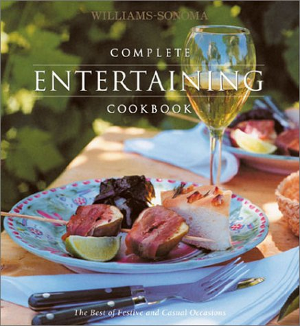 9780848725914: Complete Entertaining Cookbook (Williams-Sonoma Complete Cookbooks)