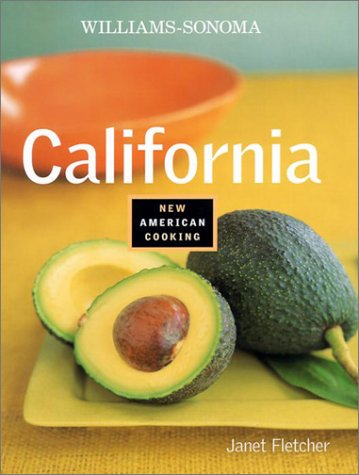 9780848726096: California (Williams-Sonoma New American Cooking)