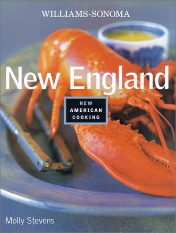 9780848726102: Williams Sonoma New England (Williams-Sonoma New American Cooking)