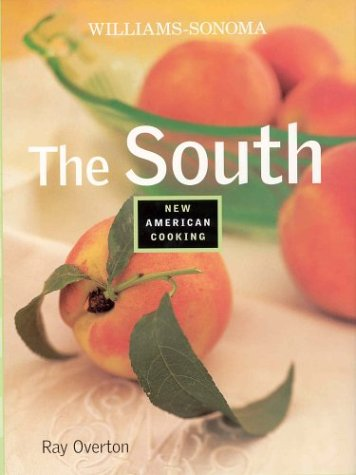 9780848726126: The South (Williams-Sonoma New American Cooking)