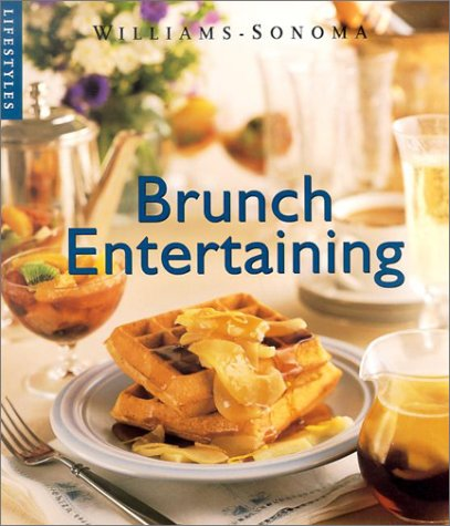 9780848726157: Brunch Entertaining (Williams-Sonoma Lifestyles)