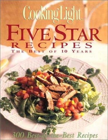 Cooking Light Five Star Recipes: Deborah Garrison Lowery