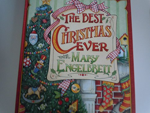 9780848727413: The Best Christmas Ever with Mary Engelbreit by Mary Engelbreit (2003) Hardcover