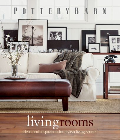 9780848727598: Pottery Barn Living Rooms (Pottery Barn Design Library)