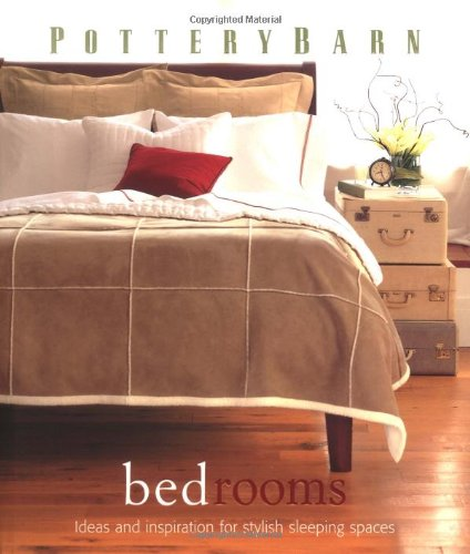 9780848727604: Pottery Barn Bedrooms (Pottery Barn Design Library)
