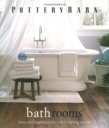 9780848727611: Pottery Barn Bathrooms (Pottery Barn Design Library)