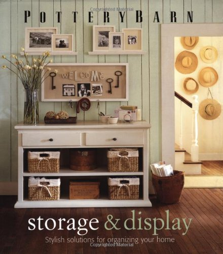 9780848727628: Pottery Barn Storage & Display (Pottery Barn Design Library)